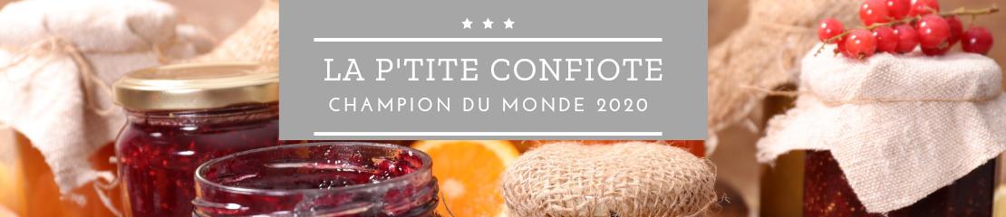 Confitures artisanales et pâte à tartiner de la P'tite Confiote, maison Beylard champion du monde 2020.